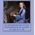 """""""La interpretación de los instrumentos de teclado"""" (Alianza Música)"""