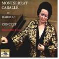 Concierto barroco de Montserrat Caballé