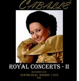 Montserrat Caballé (Royal Concerts II)