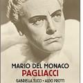 I Pagliacci, con Del Monaco
