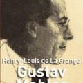 Gustav Mahler. La biografía definitiva.