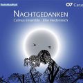 Nachtgedanken (Calmus Ensemble)