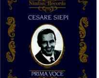 Cesare Siepi; Prima Voce