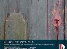 O dolce vita mia (renacimiento italiano)