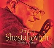 Dimitri Shostakóvich. Genio y drama (Carlos Prieto)