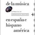 Historia de la Música en España e Hispanoamérica, vol. 4